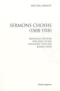 Sermons choisis, 1508-1518