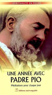 Une année avec Padre Pio : méditations pour chaque jour
