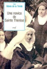 Une Novice de sainte Thérèse : souvenirs et témoignages