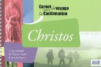 Christos : carnet de voyage vers la confirmation