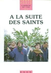 A la suite des saints