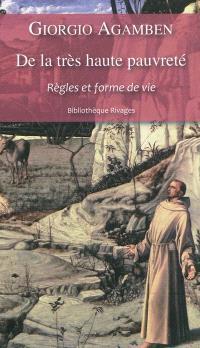 Homo sacer. Volume 4-1, De la très haute pauvreté : règles et forme de vie