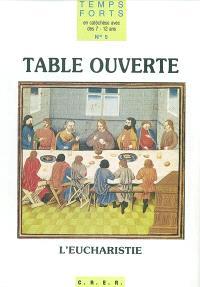 Table ouverte, l'eucharistie