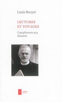Lectures et voyages : compléments aux Mémoires