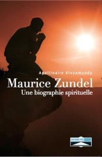 Maurice Zundel : une biographie spirituelle