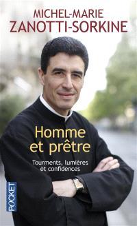 Homme et prêtre : tourments, lumières et confidences : entretien avec Jean-Robert Cain