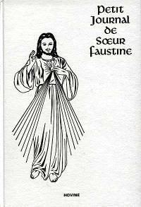 La miséricorde de Dieu dans mon âme : petit journal de soeur Faustine