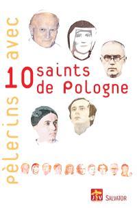 Pélerins avec 10 saints de Pologne