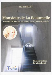 Monsieur de La Beaumelle : homme de lettres, serviteur de la tolérance civile