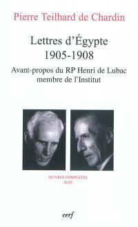 Oeuvres complètes. Volume 43, Lettres d'Egypte, 1905-1908