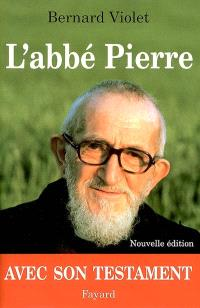 L'abbé Pierre : biographie