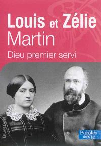 Louis et Zélie Martin : Dieu, premier servi