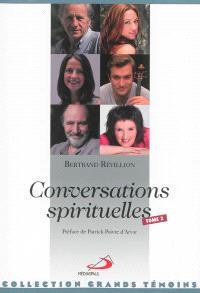 Conversations spirituelles. Volume 2