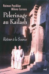 Pèlerinage au Kailash : retour à la source