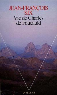 Vie de Charles de Foucauld