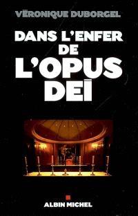 Dans l'enfer de l'Opus Dei