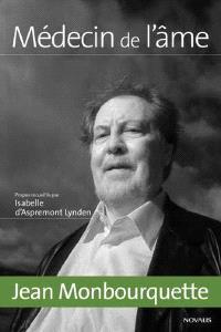 Jean Monbourquette, médecin de l'âme