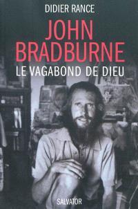 John Bradburne, le vagabond de Dieu
