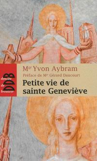 Petite vie de sainte Geneviève : 421-502