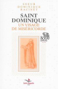 Saint Dominique : un visage de miséricorde