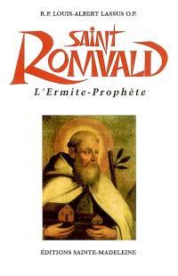 Saint Romuald de Ravenne : l'ermite-prophète