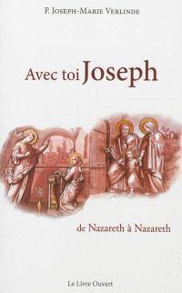 Avec toi Joseph : de Nazareth à Nazareth. Volume 1
