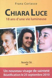 Chiara Luce : 18 ans d'une vie lumineuse