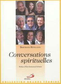 Conversations spirituelles : 20 personnalités face à Dieu