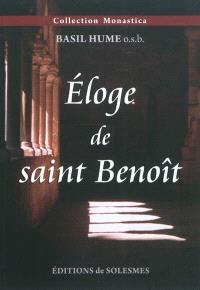 Eloge de saint Benoît