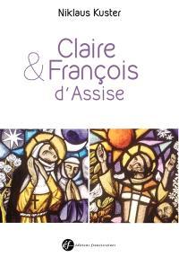 François et Claire d'Assise : double biographie