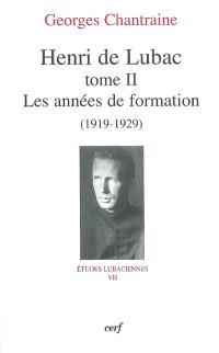 Henri de Lubac. Volume 2, Les années de formation (1919-1929)