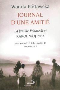 Journal d'une amitié : la famille Poltawski et Karol Wojtyla