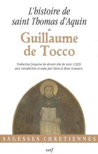 L'histoire de saint Thomas d'Aquin de Guillaume de Tocco