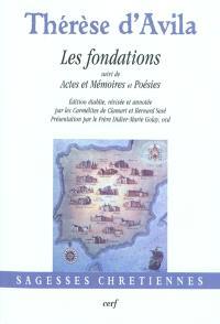 Les fondations; Suivi de Actes et mémoires; Suivi de Poésies