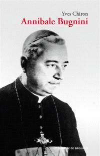 Mgr Bugnini, 1912-1982 : réformateur de la liturgie