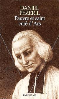 Pauvre et saint curé d'Ars
