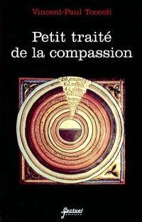 Petit traité de la compassion