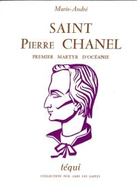 Saint Pierre Chanel, premier martyr d'Océanie