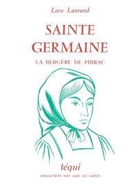 Sainte Germaine : la bergère de Pibrac