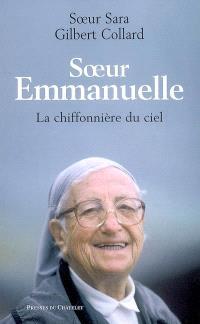 Soeur Emmanuelle : la chiffonnière du ciel