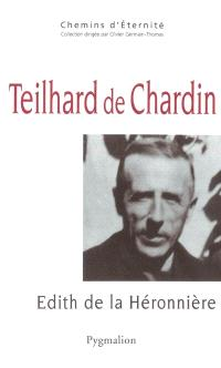 Teilhard de Chardin : une mystique de la traversée