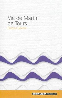 Vie de Martin de Tours : extraits