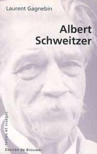 Albert Schweitzer : 1875-1965