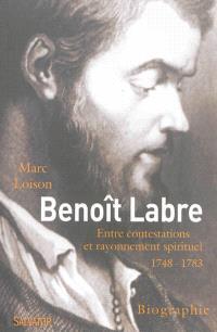 Benoît Labre (1748-1783) : entre contestations et rayonnement spirituel