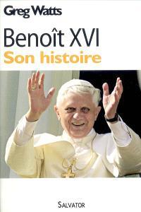 Benoît XVI : son histoire
