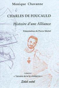 Charles de Foucauld : histoire d'une alliance