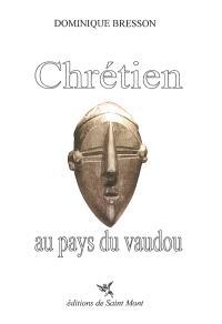 Chrétien au pays du vaudou