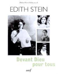 Devant Dieu pour tous : vie et message de Edith Stein
