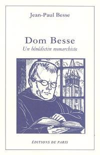 Dom Besse : un bénédictin monarchiste