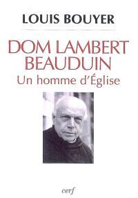 Dom Lambert Beauduin, un homme d'Église